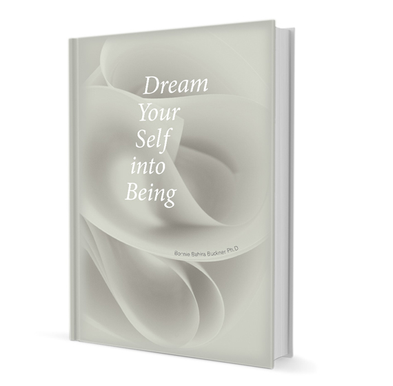 Dream your self into being bonnie buckner phdbonnie buckner phd none malvernweather Images